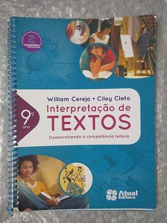 Interpretação de Textos - William Cereja e Ciley Cleto