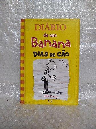 Diário de um Banana: Dias de Cão - Jeff Kinney