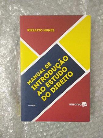 Manual de Introdução ao Estudo do Direito - Rizzato Nunes