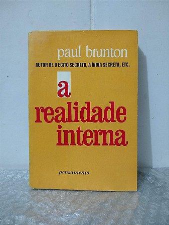 A Realidade Interna - Paul Brunton