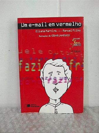 Um E-Mail em Vermelho - Eliana Martins e Manuel Filho