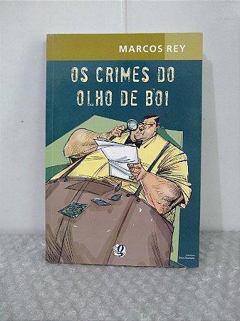 Os Crimes do Olho de Boi - Marcos Rey