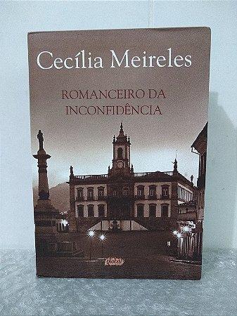 Romance da inconfidência - Cecília Meireles