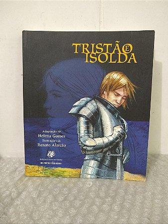 Tristão e Isolda - Helena Gomes e Renato Alarcão
