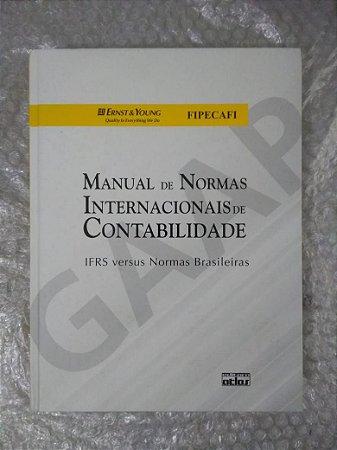 Manual de Normas Internacionais de Contabilidade - Ernst & Young e Fipecafi