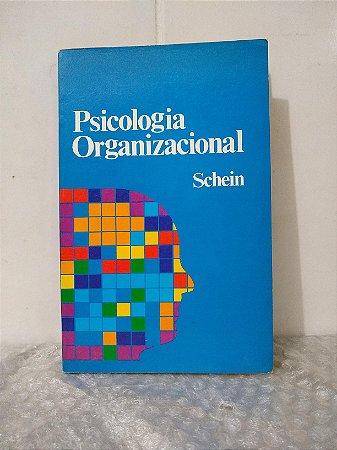 Psicologia Organizacional - Schein