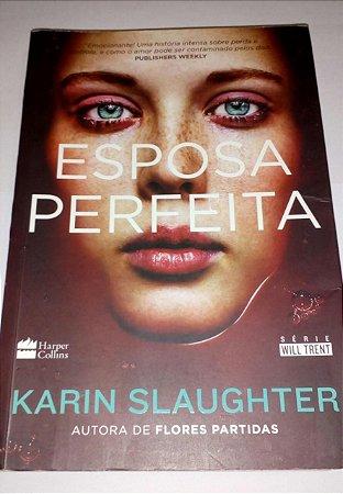 A esposa perfeita - Karin Slaughter (marcas)