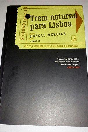 Trem noturno para Lisboa - Pascal Mercier