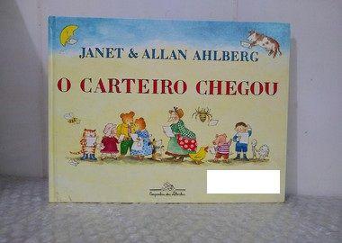 O Carteiro Chegou - Janet & Allan Ahlberg