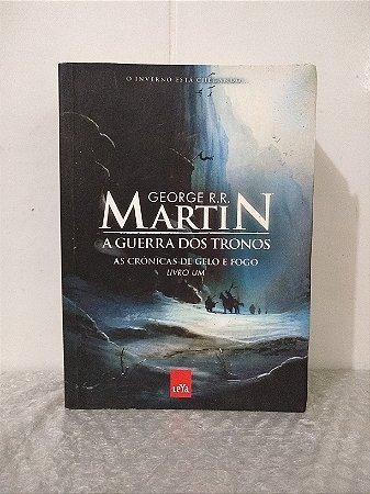 As Crônicas de Gelo e Fogo Livro 1: A Guerra dos Tronos - George R. R. Martin (marcas)