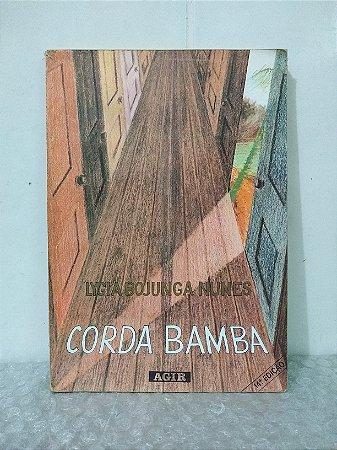Corda Bamba - Lygia Bojunga Nunes