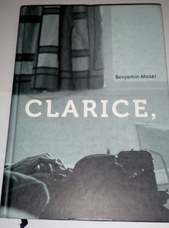 Clarice - Benjamin Moser - Cosacnaify