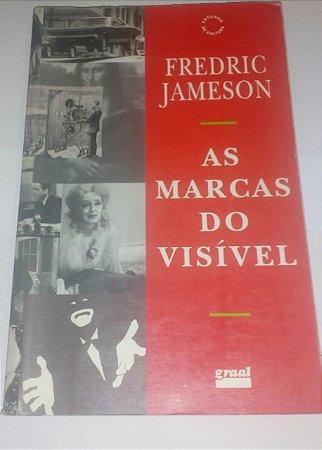 As marcas do visível - Fredric Jameson