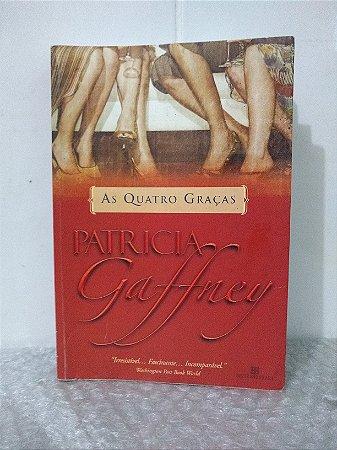 As Quatro Graças - Patricia Gaffney