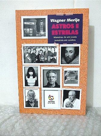 Astros e Estrelas - Wagner Merije