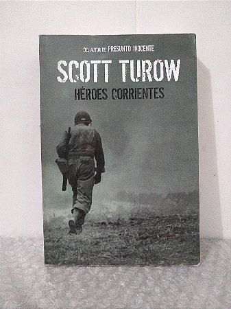 Héroes Corrientes - Scott Turow (Livro em Espanhol)