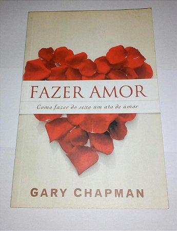 Fazer amor - Gary Chapman