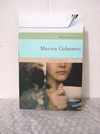Melhores Crônicas: Marina Colasanti - Marisa Lajolo (seleção)