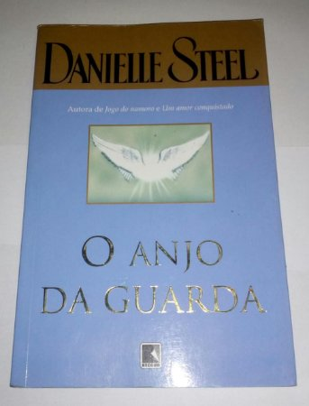 O anjo da guarda - Danielle Steel