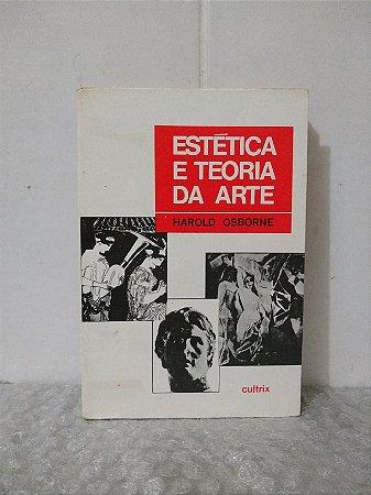 Estética e Teoria da Arte - Harold Osborne