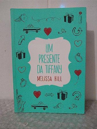 Um Presente da Tiffany - Melissa Hill