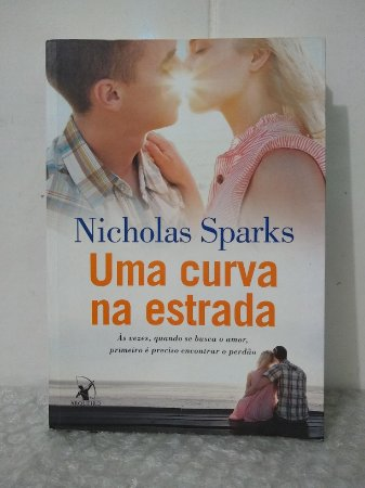 Uma Curva na Estrada - Nicholas Sparks