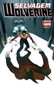 Selvagem Wolverine - Nova Marvel Panini Comics