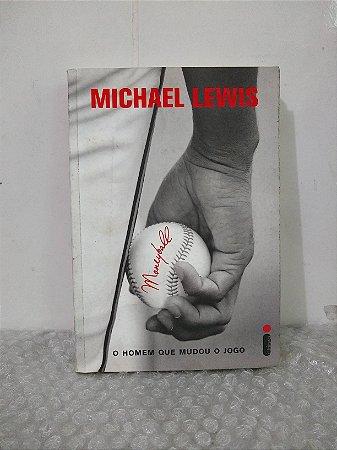 Moneyball: O Homem Que Mudou o Jogo - Michael Lewis