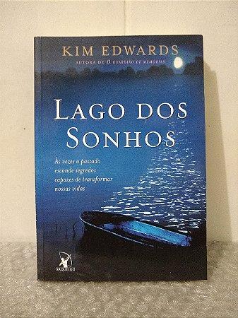 Lago dos Sonhos - Kim Edwards (marcas)