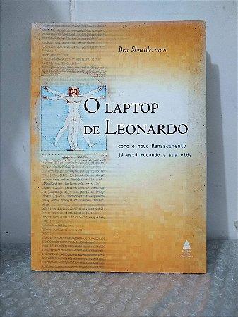 O Laptop de Leonardo - Ben Shneiderman