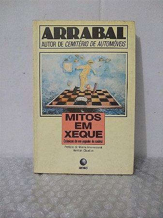 Mitos em Cheque - Arrabal