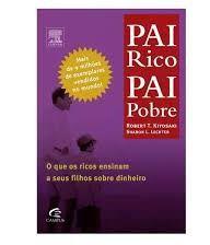 Pai Rico, Pai Pobre - Robert T. Kiyosaki e Sharon L. Lechter