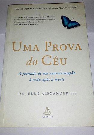 Uma prova do céu - Eben Alexander