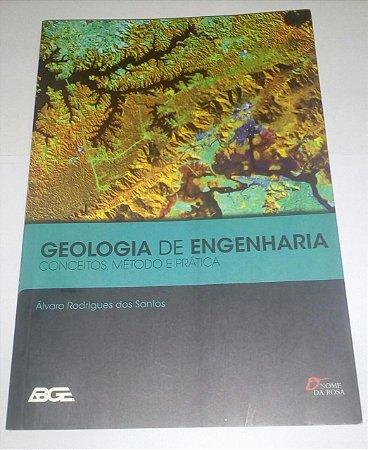 Geologia de Engenharia - Álvaro Rodrigues dos Santos
