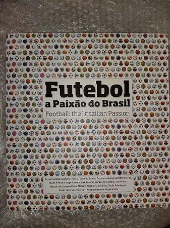 Futebol: A Paixão do Brasil - David Coimbra e outros (Livro Bilíngue)