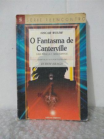 O Fantasma de Canterville - Oscar Wilde - Série Reencontro