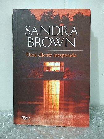 Uma Cliente Inesperada - Sandra Brown
