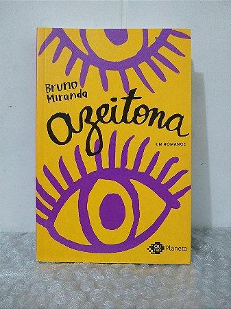 Azeitona - Bruno Miranda