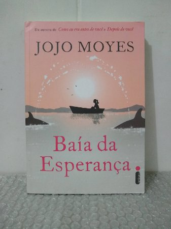 Baía da Esperança - Jojo Moyes