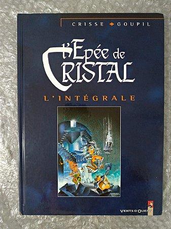 Epée de Cristal  L'Intégrale - Crisse Goupil