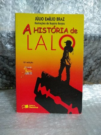 A História de Lalo - Júlio Emílio Braz