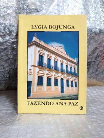 Fazendo Ana Paz - Lygia Bojunga