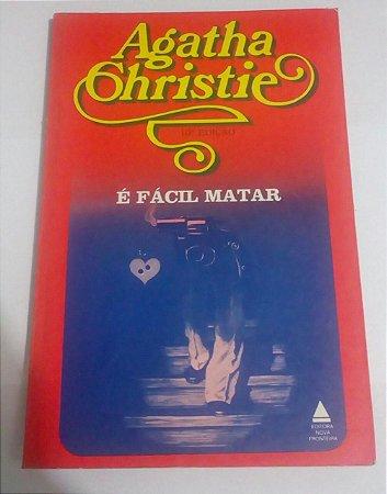 É Fácil matar - Agatha Christie (danificado)