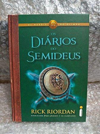 Os Diários do Semideus -  Rick Riordan
