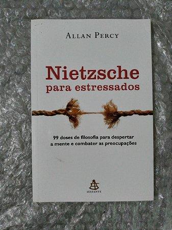 Nietzche para Estressados - Allan Percy (marcas)