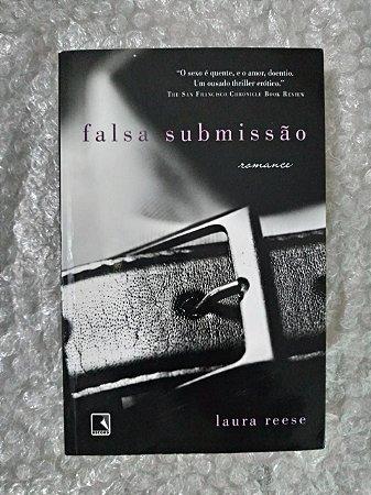 Falsa Submissão - Laura Reese