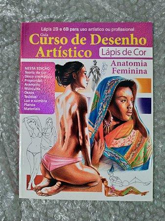 Guia Curso de Desenho Artístico Lápis de Cor - Anatomia feminina