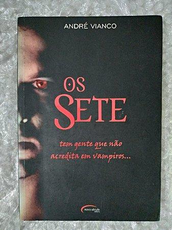 Os Sete - André Vianco