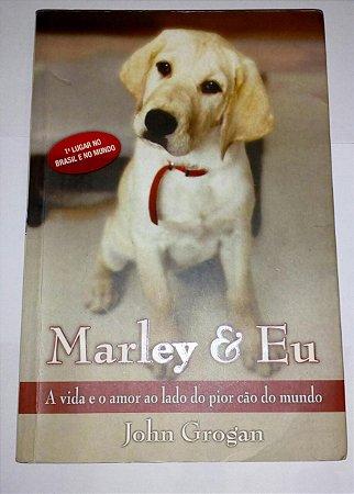Marley e Eu - John Grogan