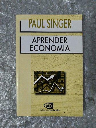Aprender Economia - Paul Singer